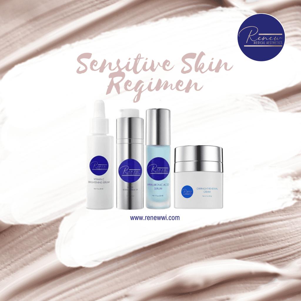sensitive skin regimen